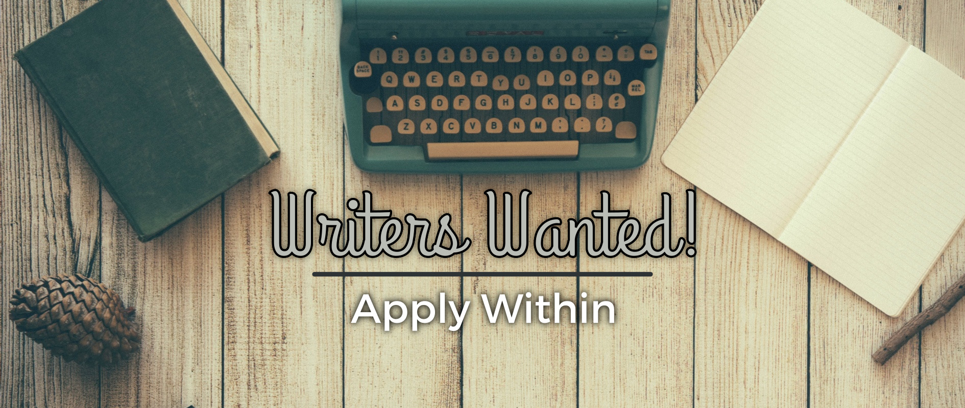Calling all writers.